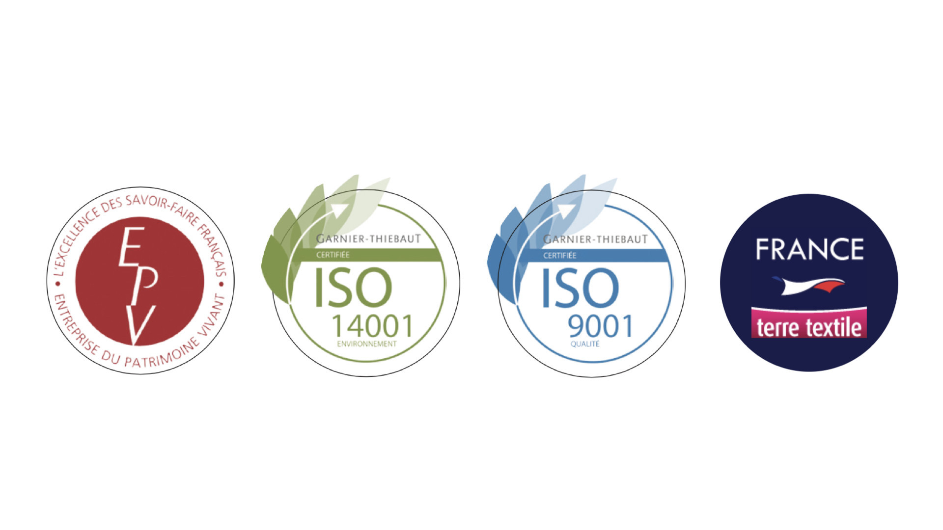 Labels Garnier-Thiebaut : EPV, ISO 14001, ISO 9001, France Terre Textile